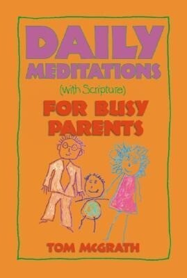 Daily Meditations for Busy Parents als Taschenbuch