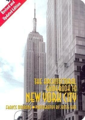 Architectural Guidebook to New York City: (Revised and Updated Edition) als Taschenbuch