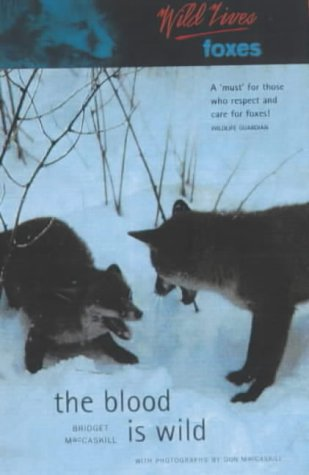 Wild Lives Foxes: The Blood Is Wild als Taschenbuch