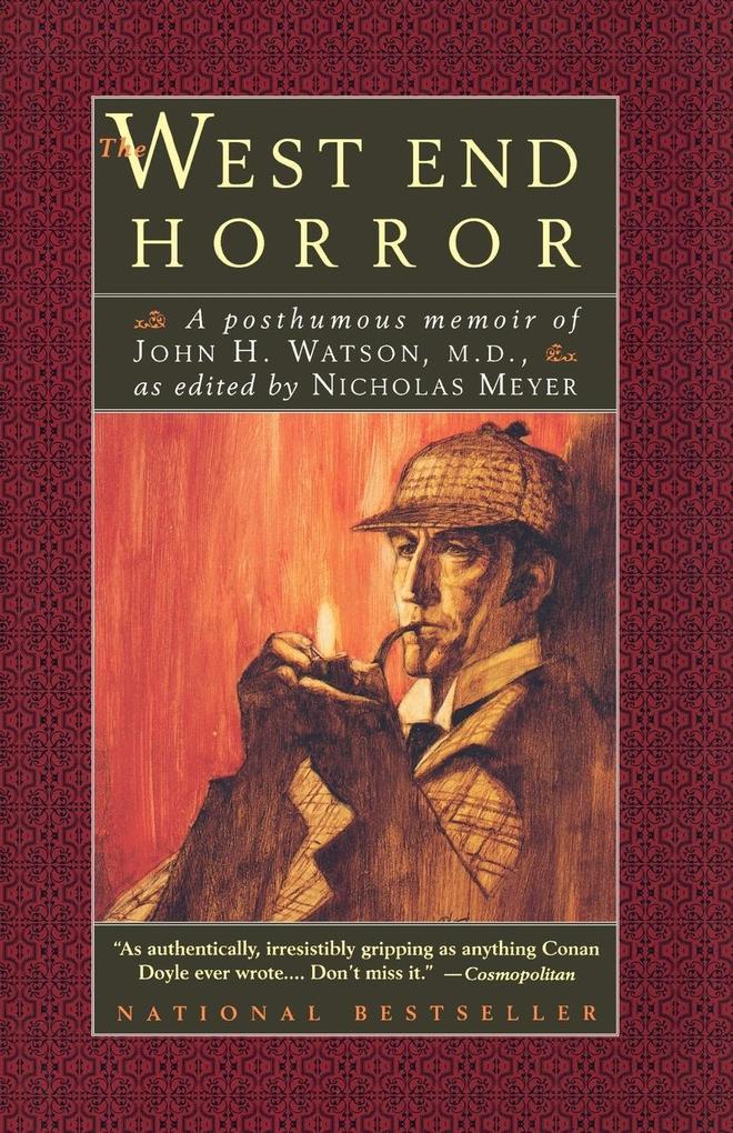 The West End Horror: A Posthumous Memoir of John H. Watson, M.D. als Taschenbuch