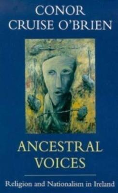 Ancestral Voices: Religion and Nationalism in Ireland als Taschenbuch