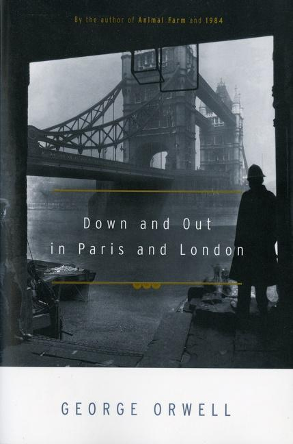 Down and Out in Paris and London als Taschenbuch