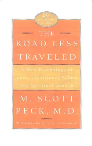 The Road Less Traveled: A New Psychology of Love, Traditional Values, and Spiritual Growth als Buch
