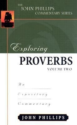 Exploring Proverbs: An Expository Commentary als Buch