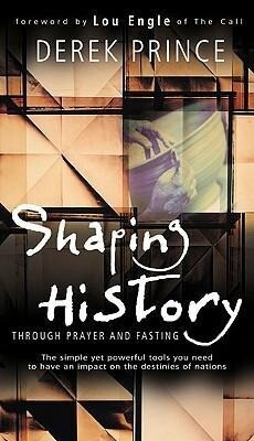 Shaping History Through Prayer and Fasting als Taschenbuch