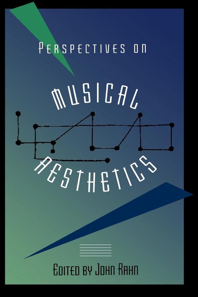 Perspectives on Musical Aesthetics als Taschenbuch