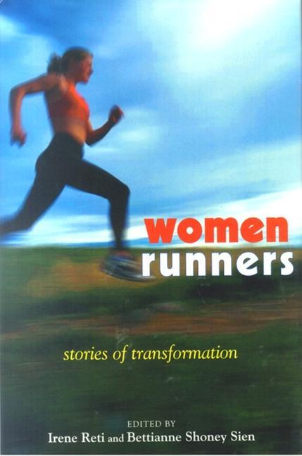 Women Runners: Stories of Transformation als Buch