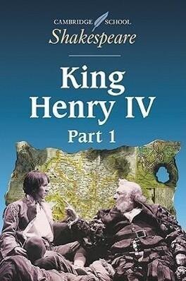 Cambridge School Shakespeare King Henry IV als Buch