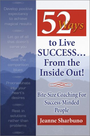 52 Ways to Live Success...From the Inside Out als Taschenbuch
