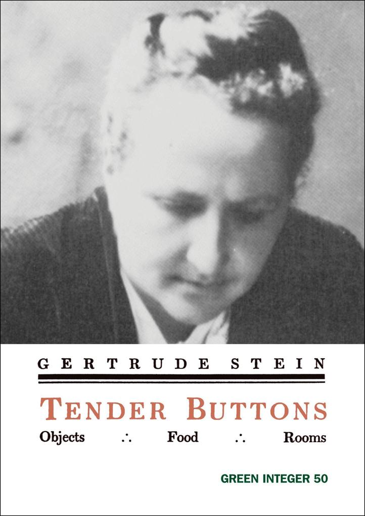 Tender Buttons: Objects/Food/Rooms als Taschenbuch