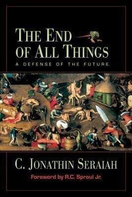 The End of All Things: A Defense of the Future als Taschenbuch
