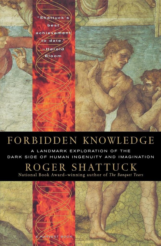 Forbidden Knowledge: From Prometheus to Pornography als Taschenbuch