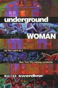 Underground Woman: My Four Years as a New York City Subway Conductor als Taschenbuch
