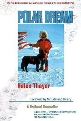 Polar Dream: The First Solo Expedition by a Woman and Her Dog to the Magnetic North Pole als Taschenbuch