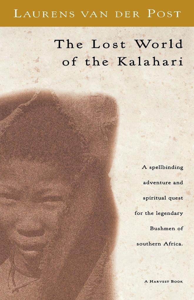 The Lost World of the Kalahari als Taschenbuch