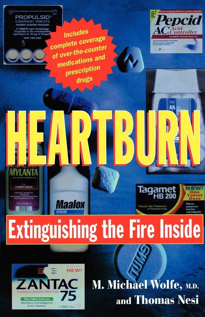 Heartburn: Extinguishing the Fire Inside als Taschenbuch