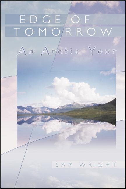 Edge of Tomorrow: An Arctic Year als Taschenbuch