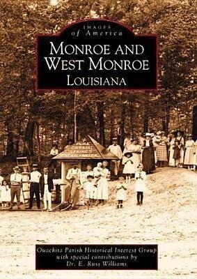 Monroe and West Monroe, Louisiana als Taschenbuch