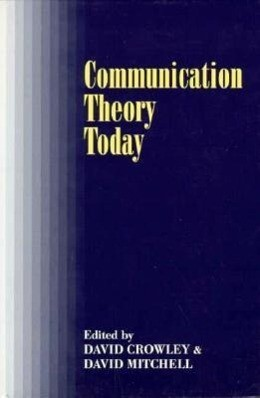Communication Theory Today als Taschenbuch