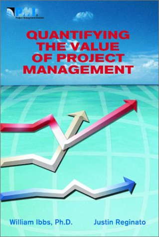 Quantifying the Value of Project Management als Taschenbuch