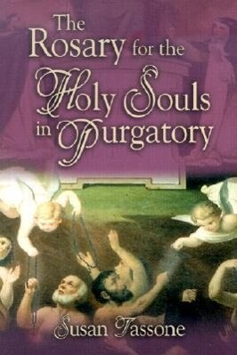 The Rosary for the Holy Souls in Purgatory als Taschenbuch