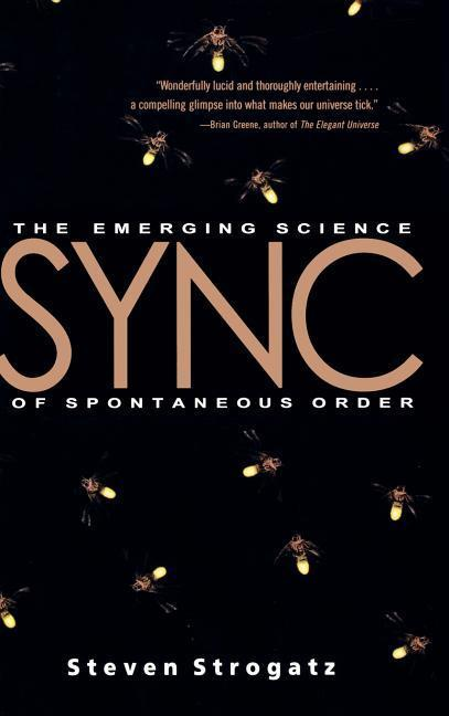 Sync: The Emerging Science of Spontaneous Order als Buch