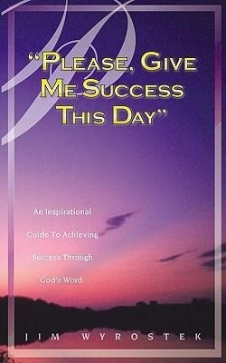 Please, Give Me Success This Day als Taschenbuch