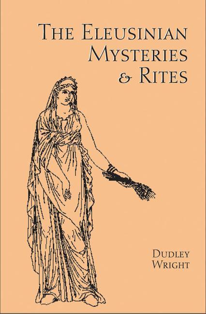 The Eleusinian Mysteries & Rites als Taschenbuch