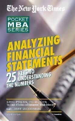 Analyzing Financial Statements: 25 Keys to Understanding the Numbers als Hörbuch