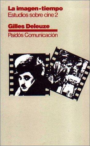 La imagen-tiempo : estudios sobre cine 2 als Taschenbuch