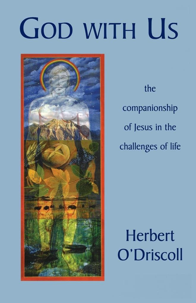 God with Us: The Companionship of Jesus in the Challenges of Life als Taschenbuch