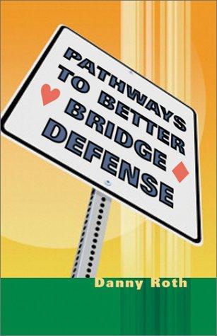 Pathways to Better Bridge Defense als Taschenbuch