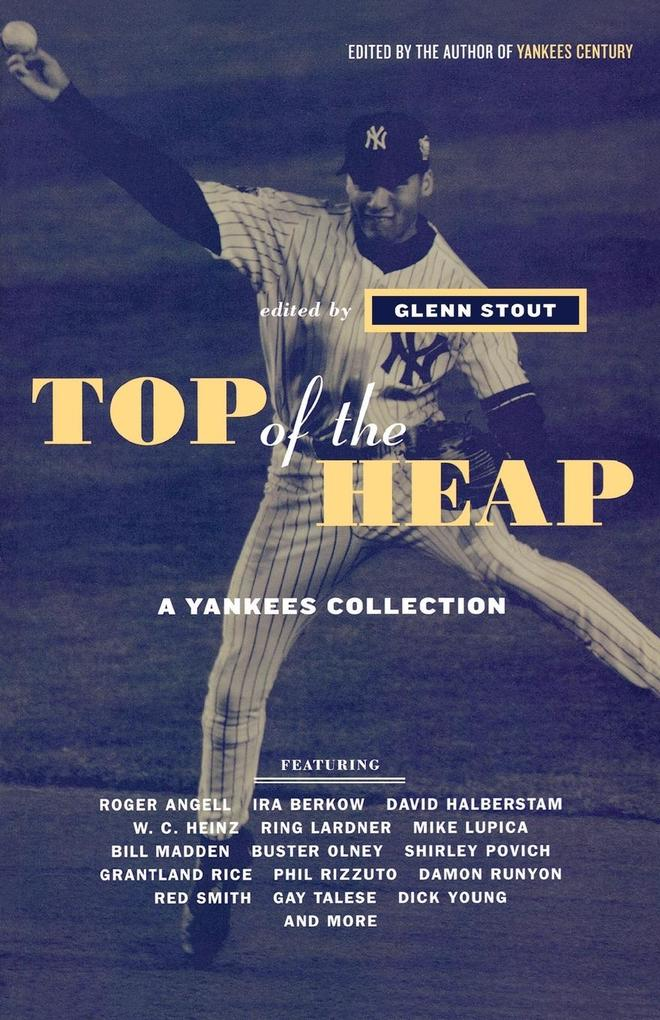 Top of the Heap: A Yankees Collection als Taschenbuch