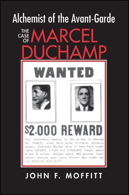 Alchemist of the Avante-Garde: The Case of Marcel Duchamp als Taschenbuch