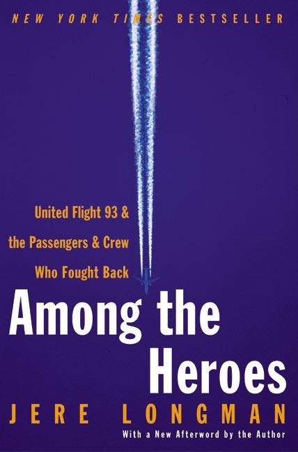 Among the Heroes: United Flight 93 and the Passengers and Crew Who Fought Back als Taschenbuch