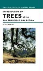 Introduction to Trees of the San Francisco Bay Region als Taschenbuch