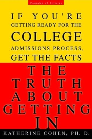 The Truth about Getting in: The Top College Advisor Tells You Everything You Need to Know als Taschenbuch