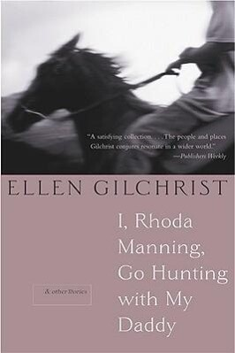 I, Rhoda Manning, Go Hunting with My Daddy: & Other Stories als Taschenbuch