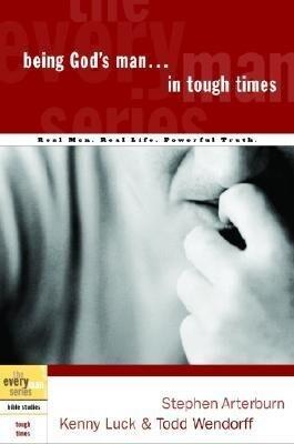 Being God's Man in Tough Times als Taschenbuch
