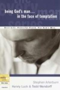 Being God's Man in the Face of Temptation: Real Life. Powerful Truth. for God's Men als Taschenbuch