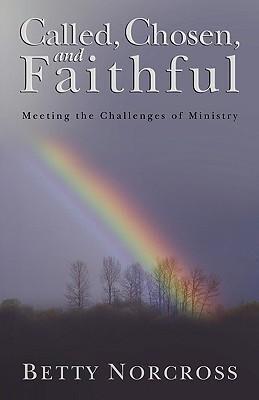 Called, Chosen, and Faithful als Taschenbuch