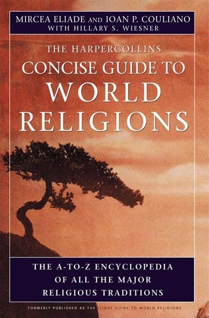 HarperCollins Concise Guide to World Religions: The A-To-Z Encyclopedia of All the Major Religious Traditions als Taschenbuch