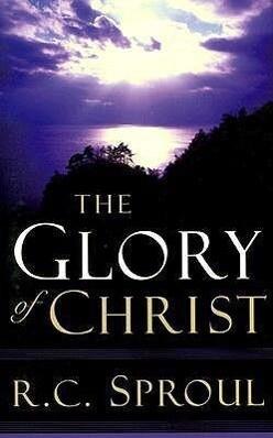 The Glory of Christ als Taschenbuch
