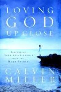 Loving God Up Close: Rekindling Your Relationship with the Holy Spirit als Buch