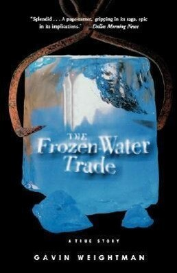 The Frozen Water Trade: A True Story als Taschenbuch