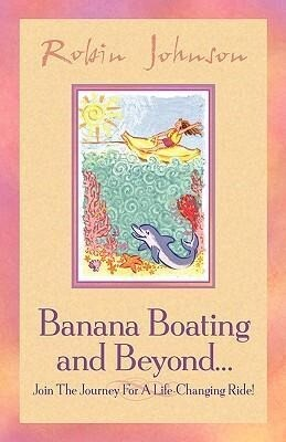 Banana Boating and Beyond... als Buch