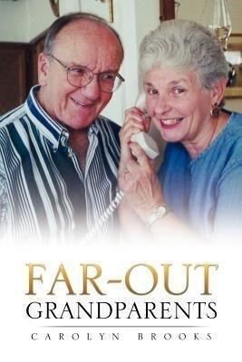 Far-Out Grandparents als Taschenbuch