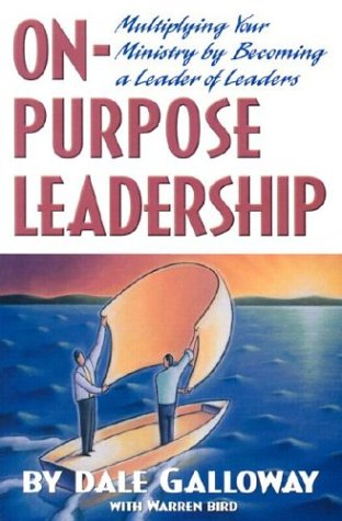 On Purpose Leadership: Multiplying Your Ministry by Becoming a Leader of Leaders als Taschenbuch