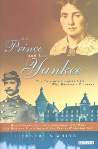 The Prince and the Yankee: The Tale of a Country Girl Who Became a Princess als Buch