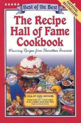 The Recipe Hall of Fame Cookbook: Winning Recipes from Hometown America als Taschenbuch